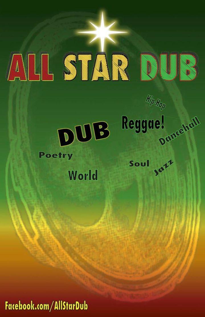 All Star Dub Tour Dates