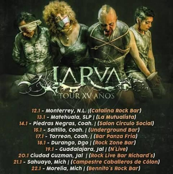 Larva Tour Dates