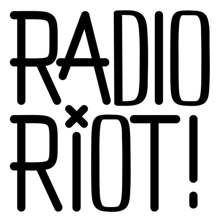 Radio Riot Tour Dates
