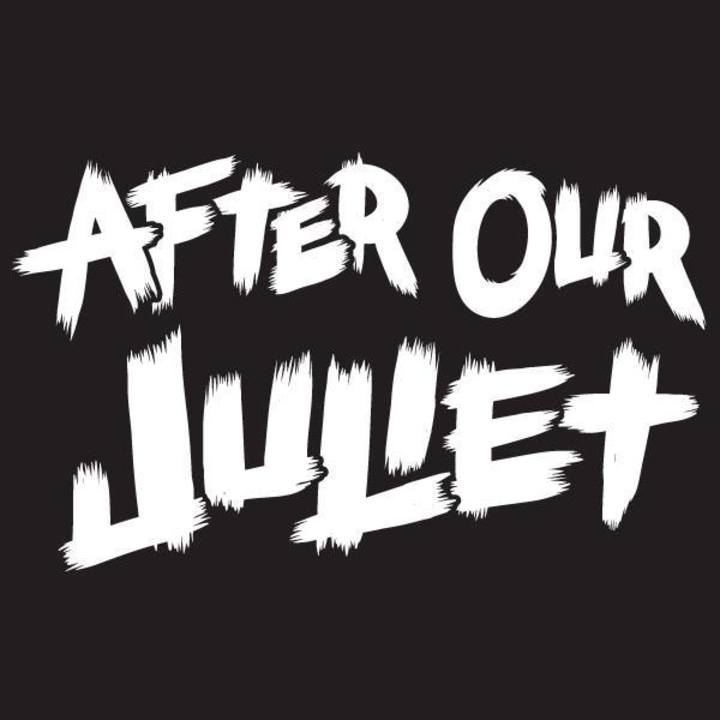 After Our Juliet Tour Dates