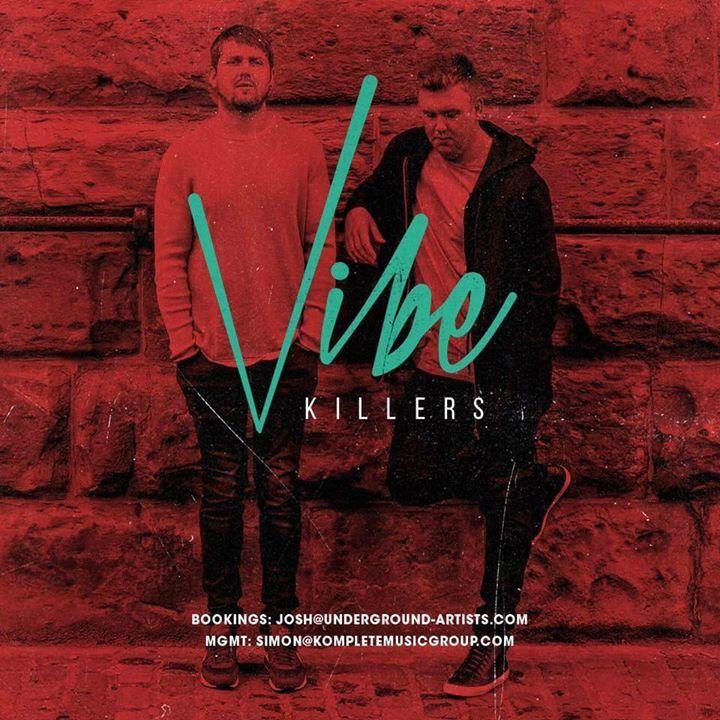 Vibe Killers Tour Dates