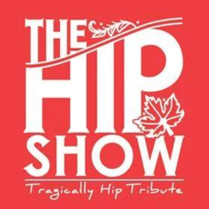 The Hip Show Tour Dates