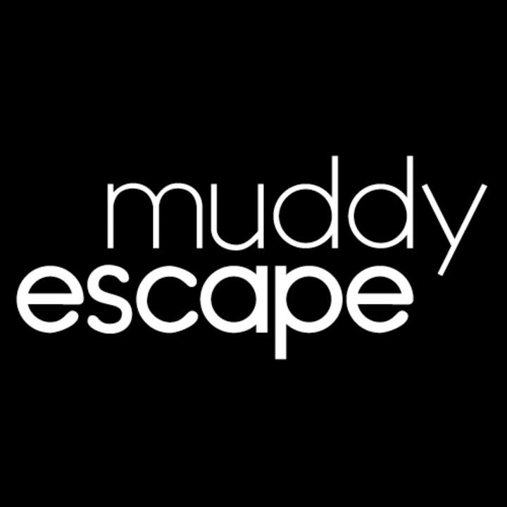Muddy Escape Tour Dates