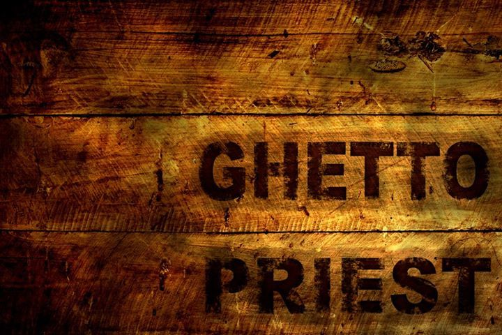 Ghetto Priest Tour Dates