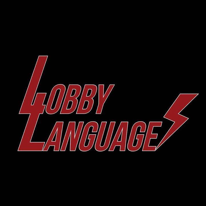 Lobby Language Tour Dates