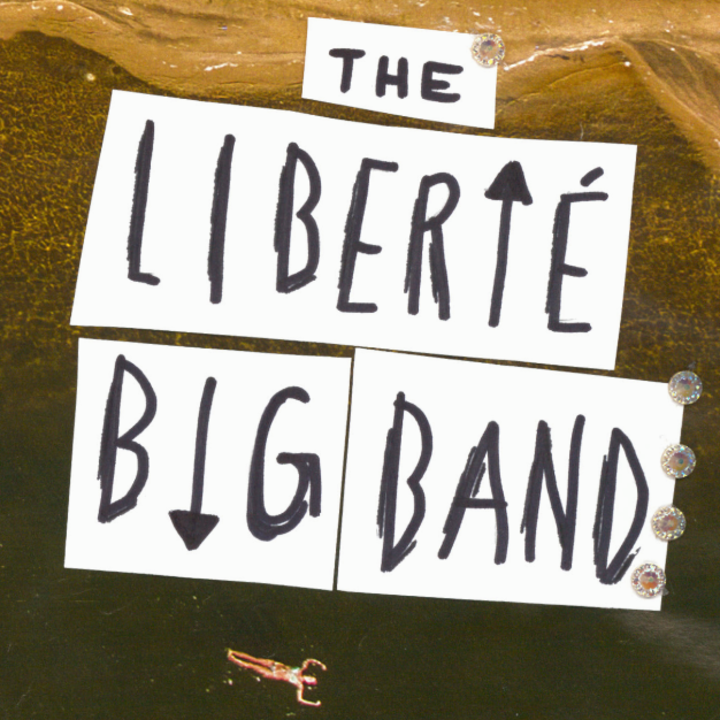 The Liberté Big Band Tour Dates