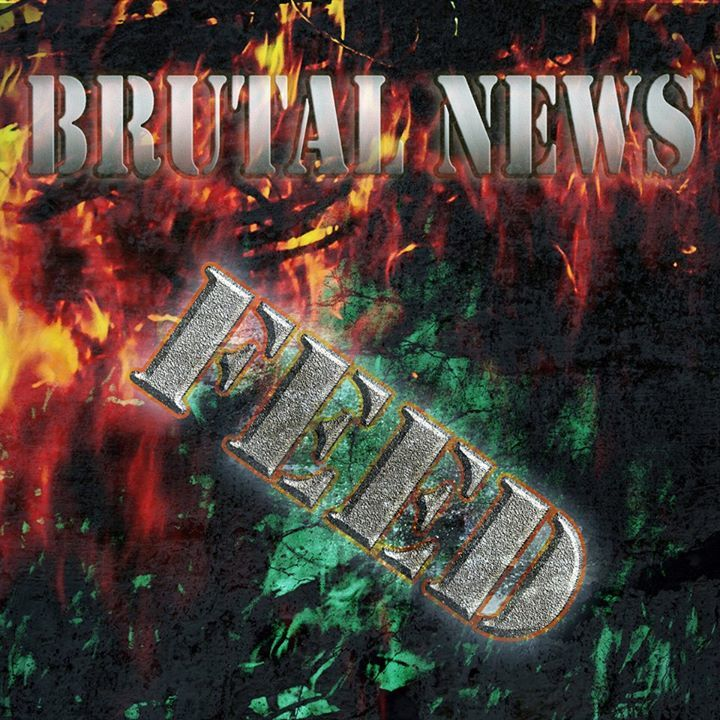 Brutal News Feed Tour Dates