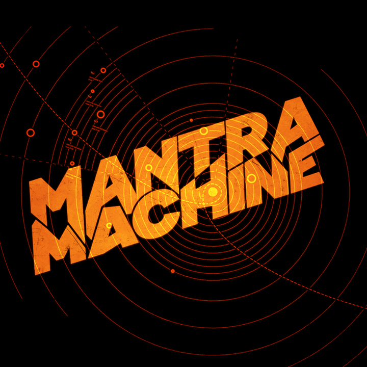 Mantra Machine Tour Dates