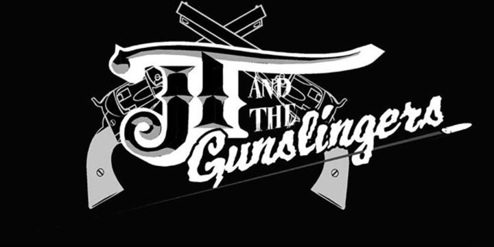 JT & The Gunslingers Tour Dates