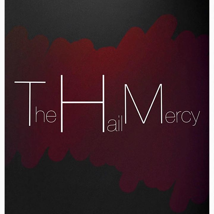 The Hail Mercy Tour Dates