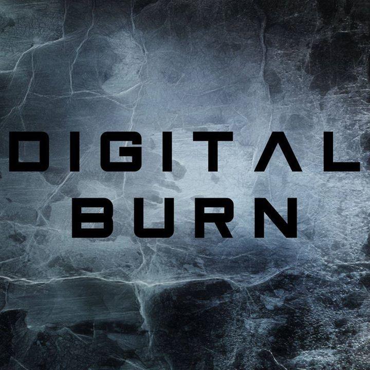 Digital Burn Tour Dates