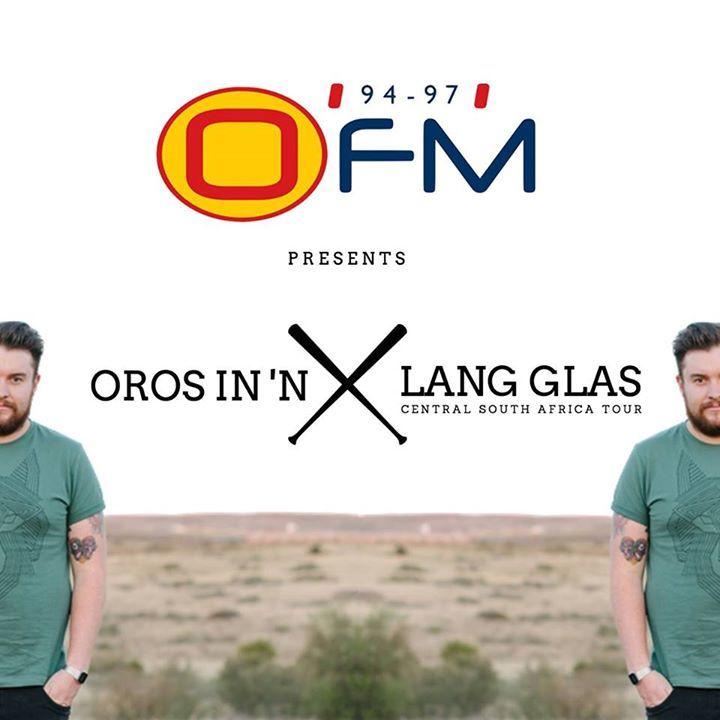 Oros in 'n lang glas Tour Dates