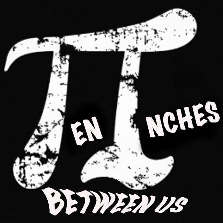 Ten Inches Between Us Tour Dates