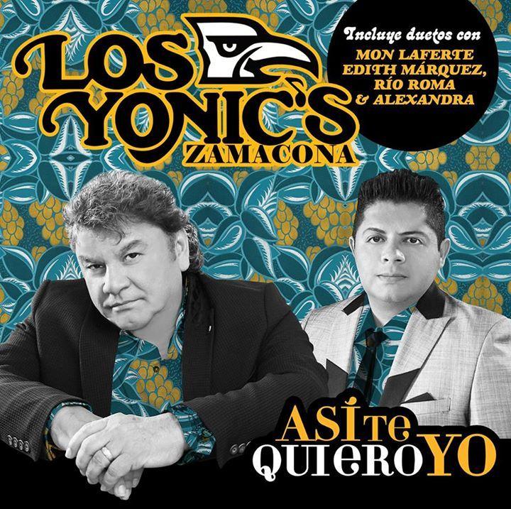Los Yonics Zamacona Oficial Tour Dates