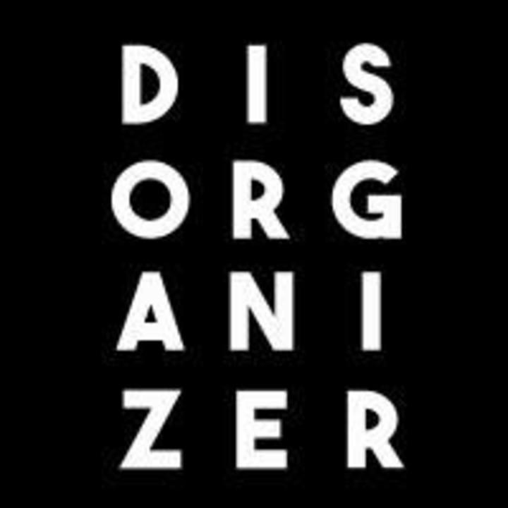 Disorganizer Tour Dates