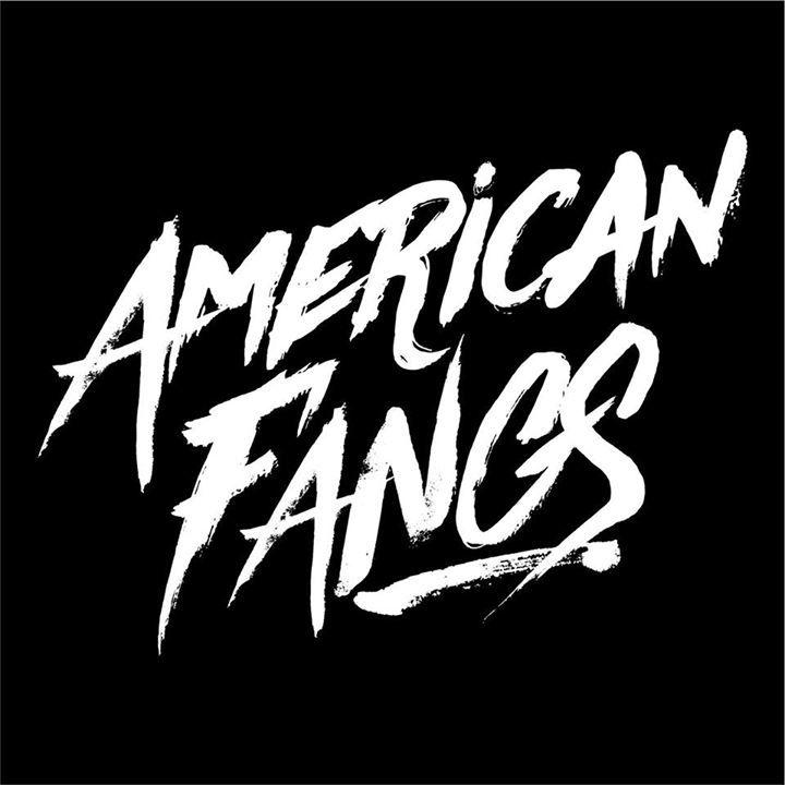 American Fangs Tour Dates