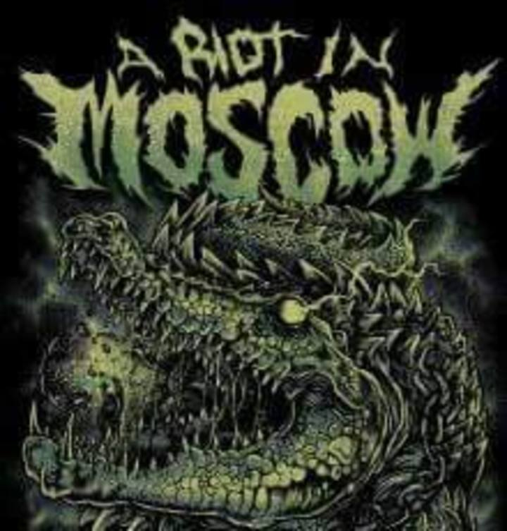 A Riot In Moscow Tour Dates