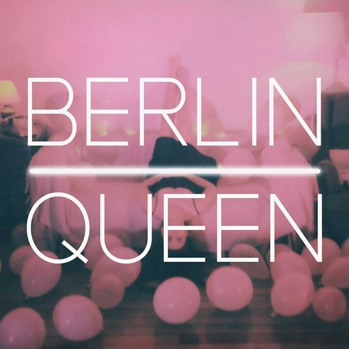 Berlin Queen Tour Dates