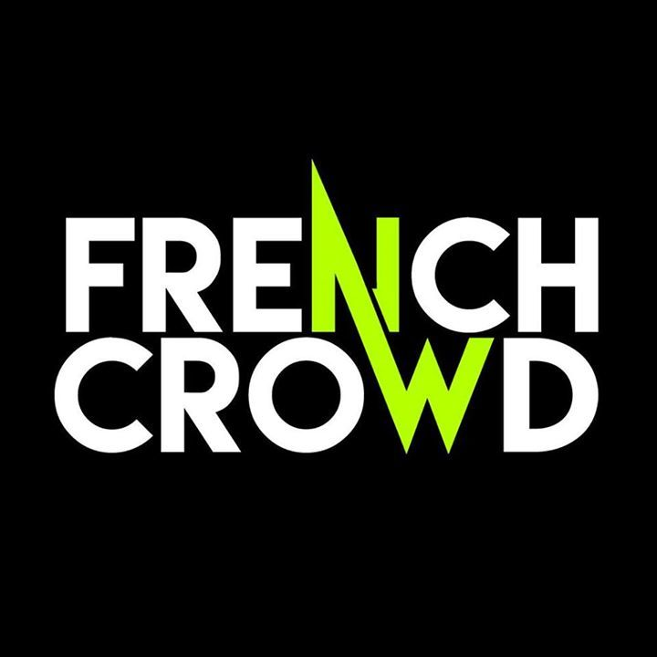 FRENCH CROWD Tour Dates