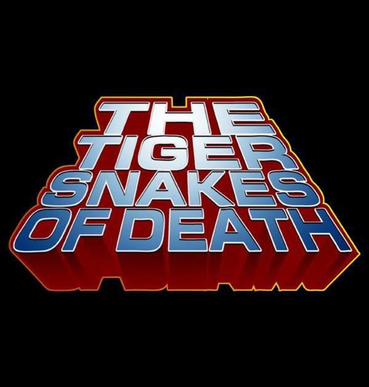 The Tigersnakes of Death Tour Dates