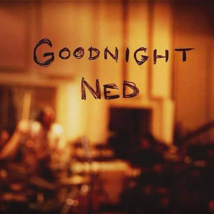 Goodnight Ned Tour Dates