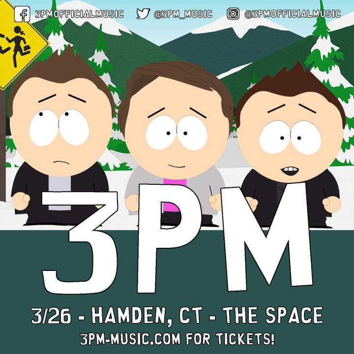 3PM @ The Space - Hamden, CT