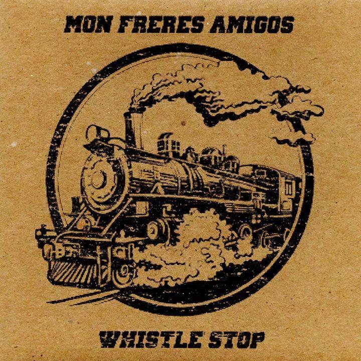 Mon Freres Amigos Tour Dates