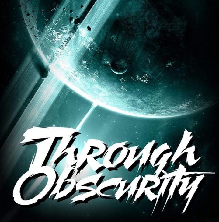 Through Obscurity Tour Dates