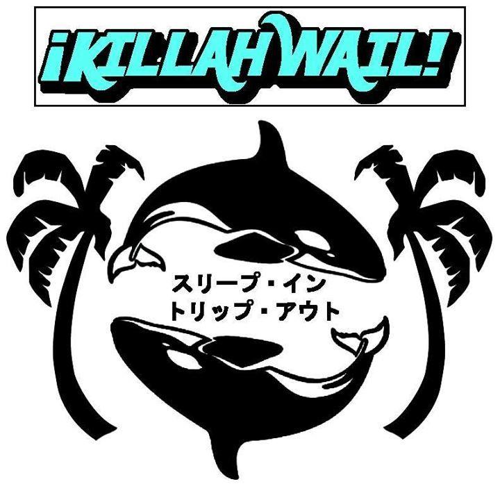 Killah Wail Tour Dates