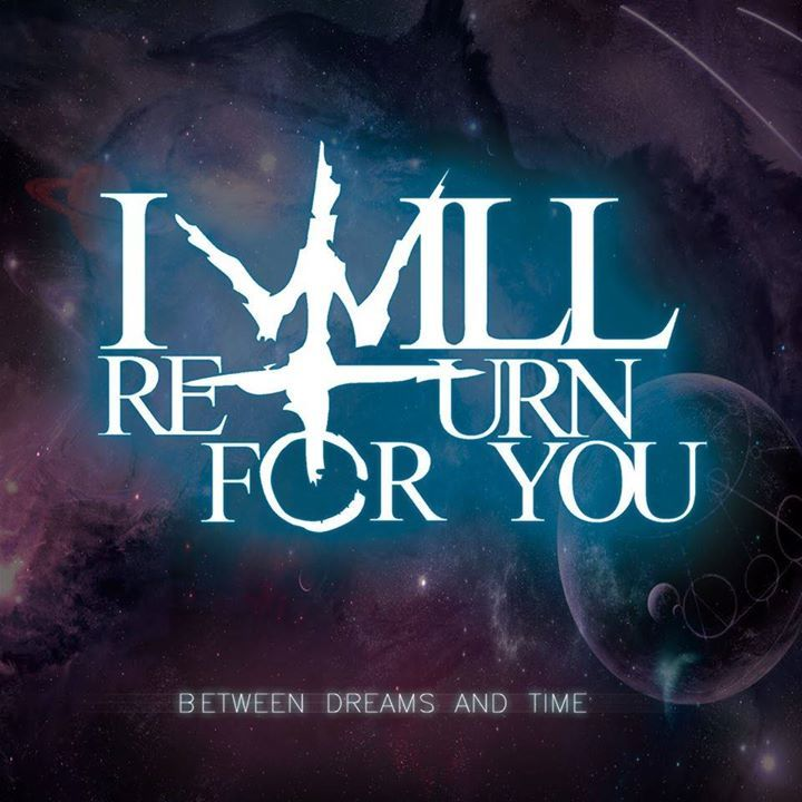 I Will Return For You Tour Dates
