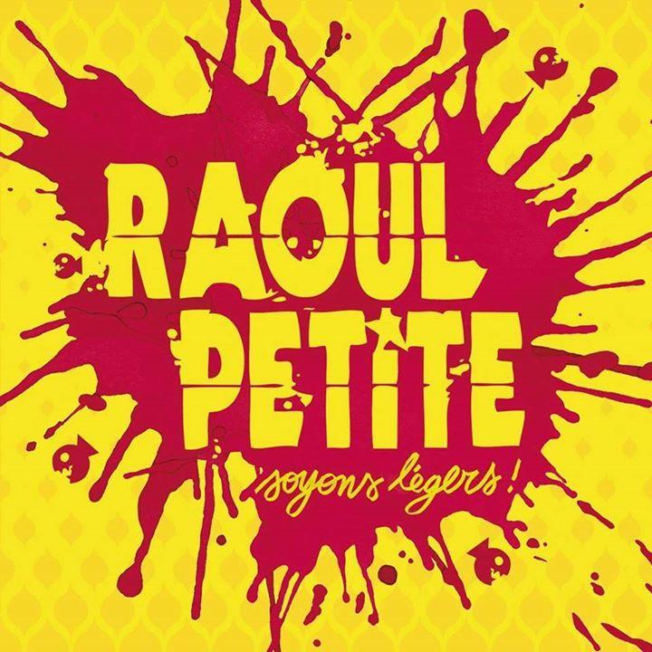 Raoul Petite (officiel) Tour Dates