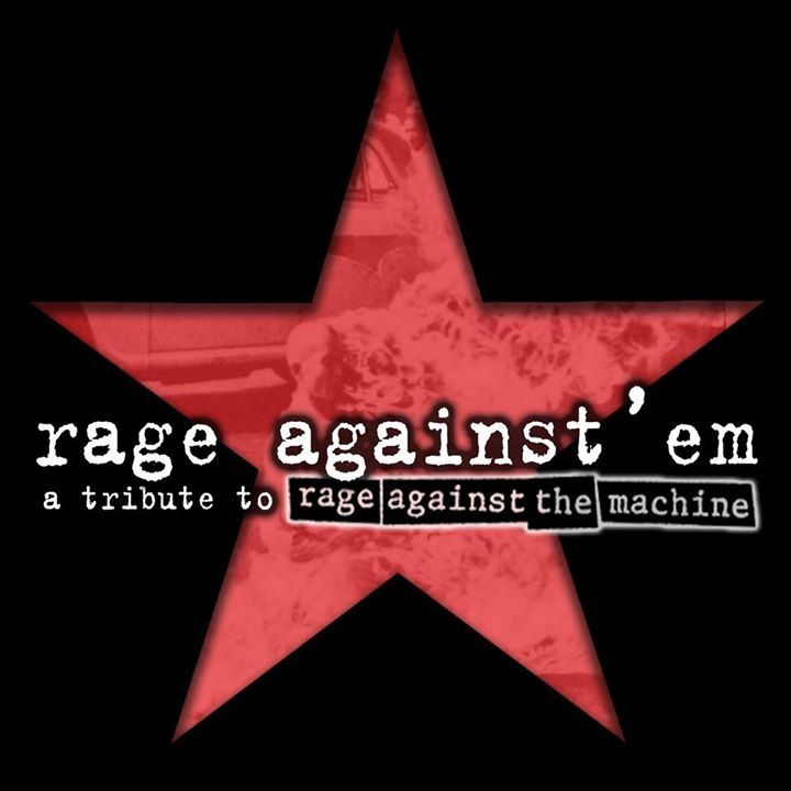 Rage Against'em Tour Dates