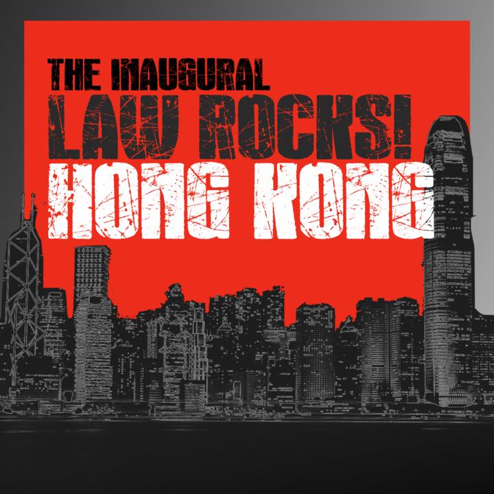 Law Rocks @ TBD - Hong Kong, Hong Kong