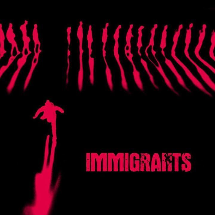 Immigrants Tour Dates