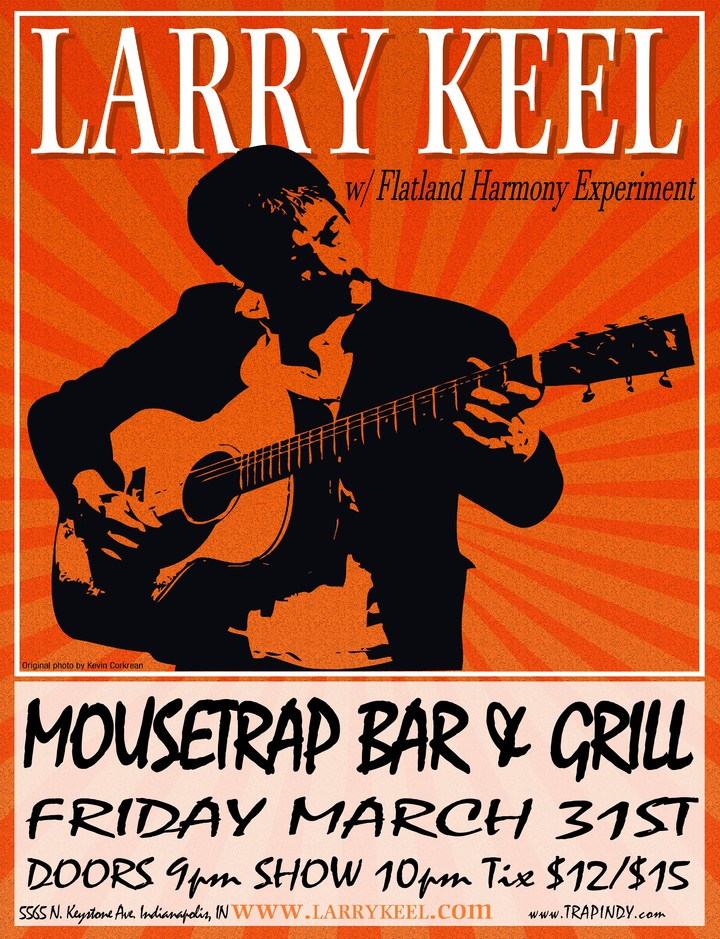 Larry Keel @ The Mousetrap Bar & Grill - Indianapolis, IN