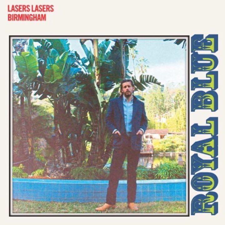 Lasers Lasers Birmingham Tour Dates