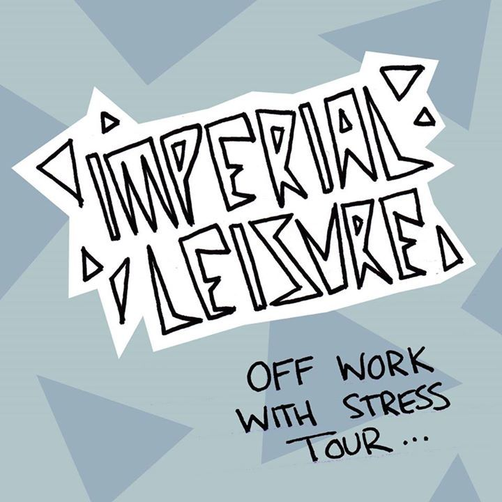 Imperial Leisure Tour Dates