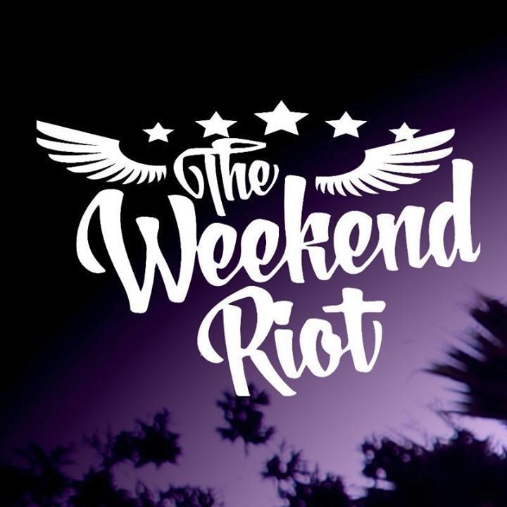 The Weekend Riot Tour Dates