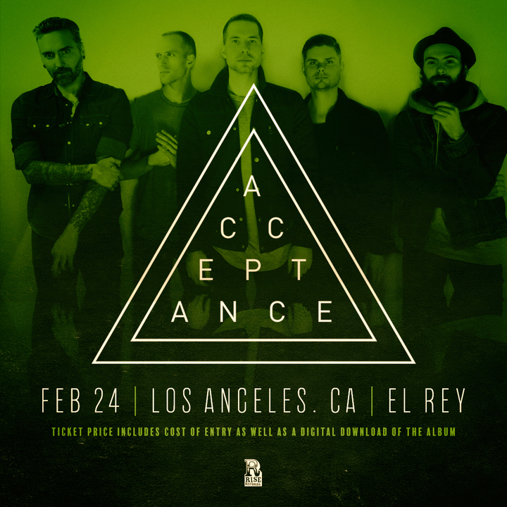 Acceptance @ El Rey Theatre - Los Angeles, CA