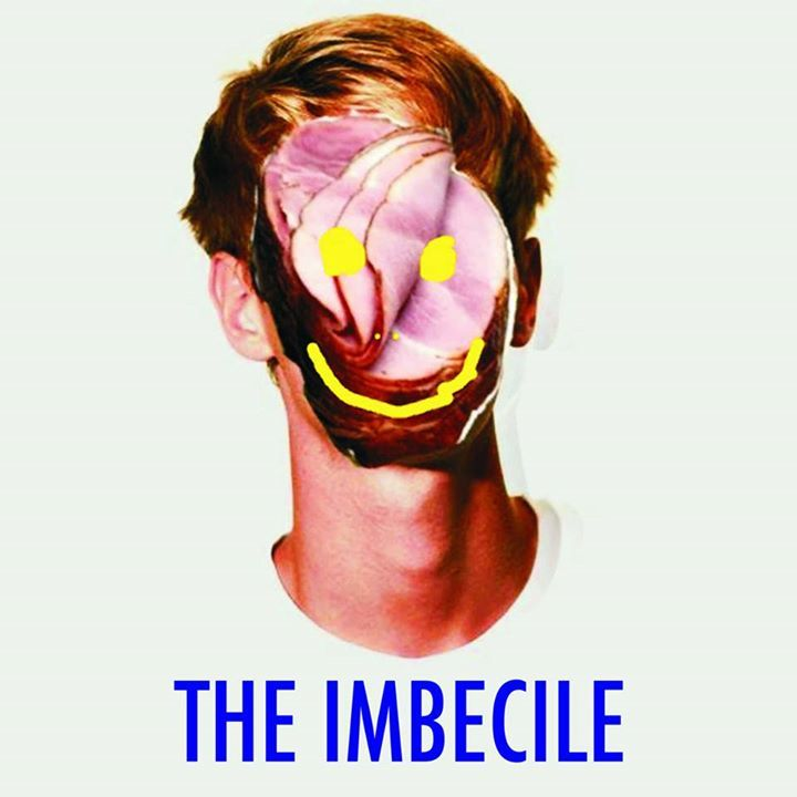 The Imbecile Tour Dates
