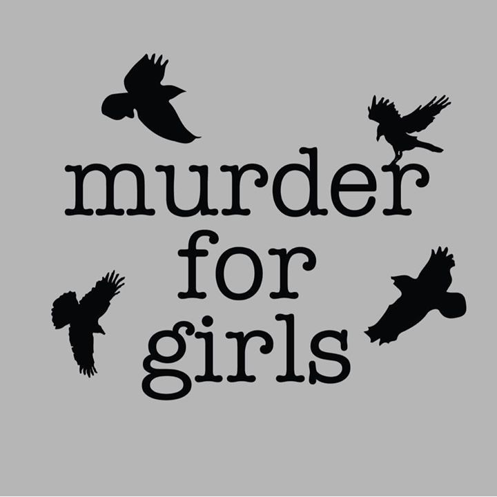Murder for Girls Tour Dates
