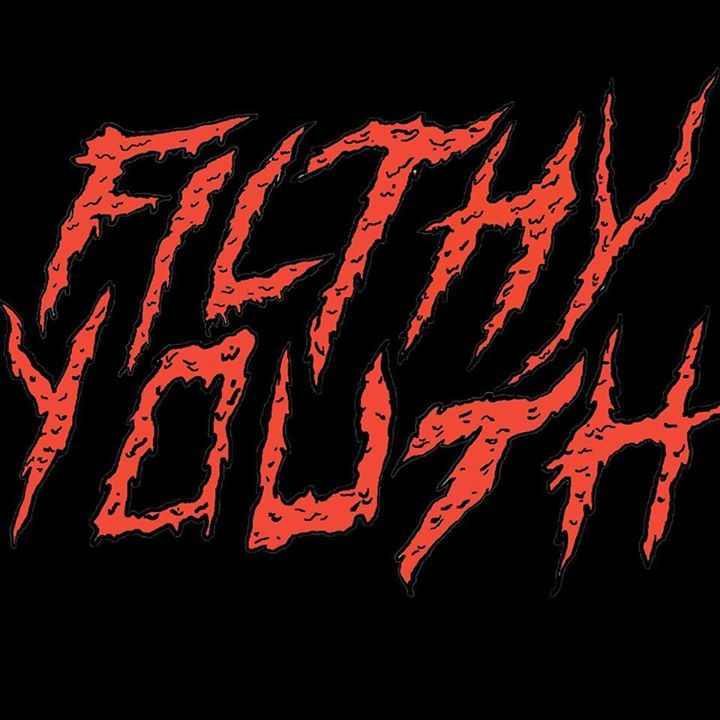 Filthy Youth Tour Dates
