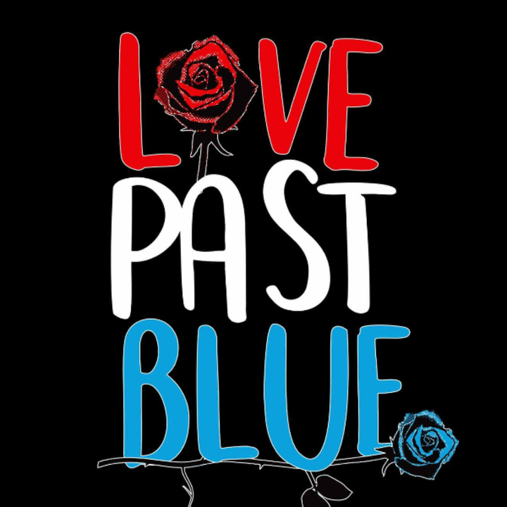 Love Past Blue Tour Dates
