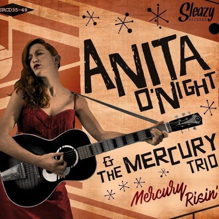 Anita O'Night and the Mercury Trio Tour Dates