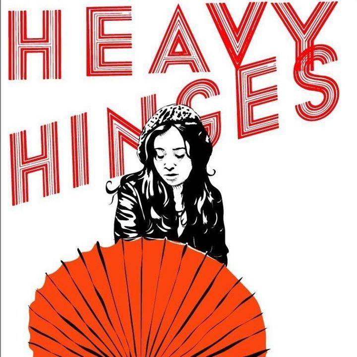 Heavy Hinges Tour Dates