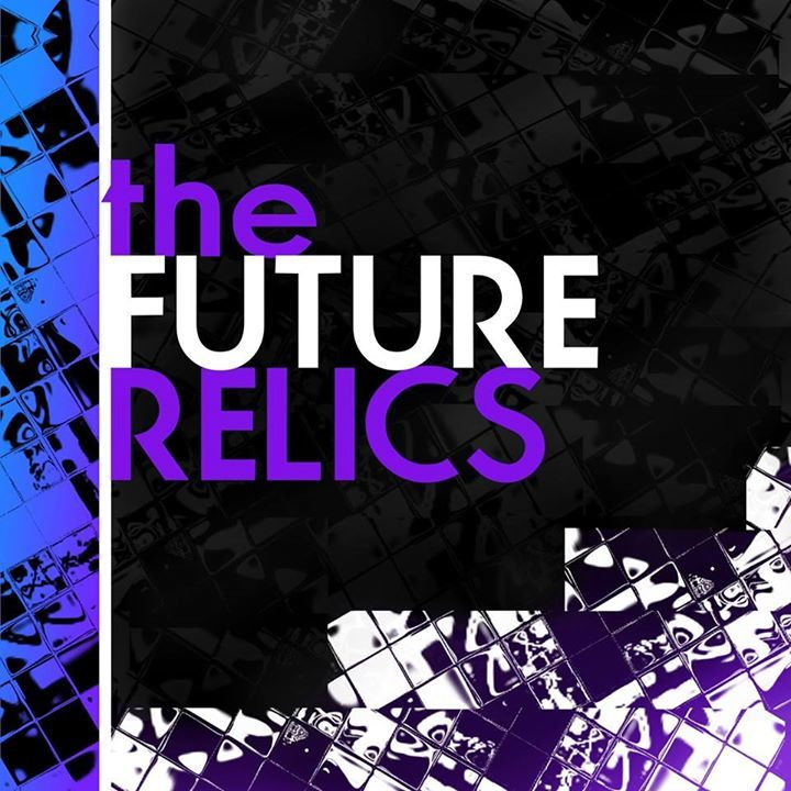 The Future Relics Tour Dates