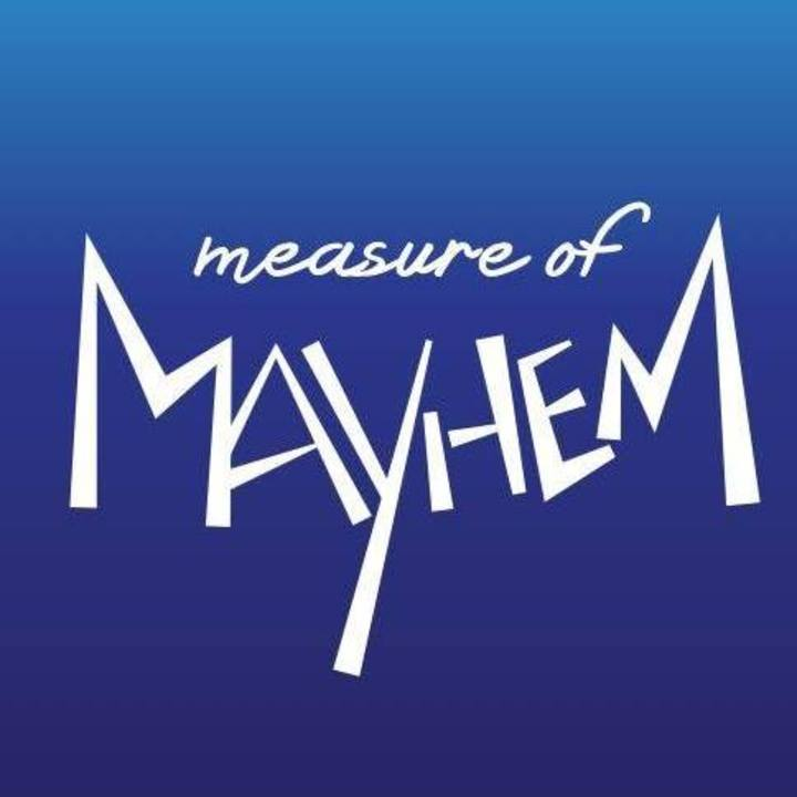 Measure of Mayhem Tour Dates