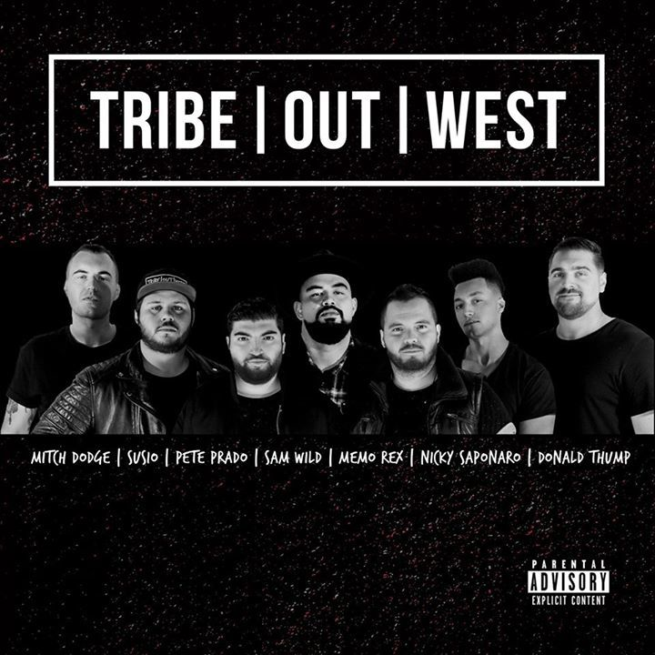 TRIBE OUT WEST Tour Dates