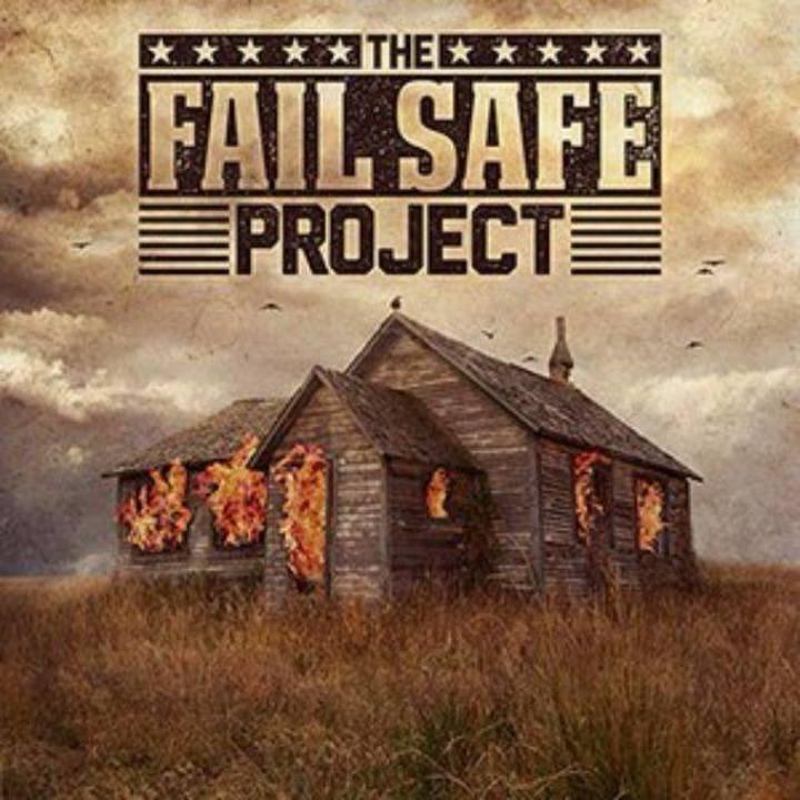 The Fail Safe Project Tour Dates