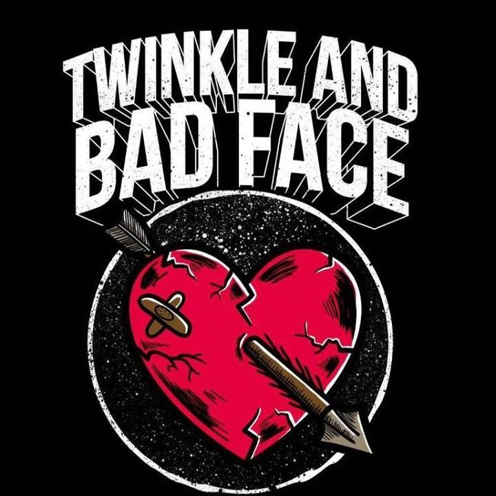 Twinkle And Bad Face Tour Dates